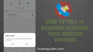 Know If Someone Blocked Your Number on Android