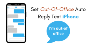 How to Set Out-Of-Office Auto Reply Text Message on iPhone
