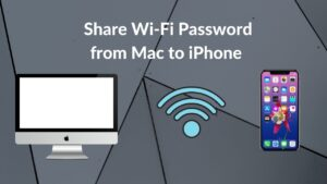 How to Share Wi-Fi Password from Mac to iPhone