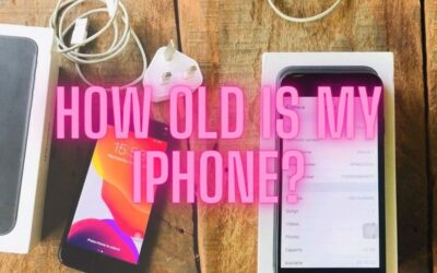 How Do You Check How Old Your iPhone is?