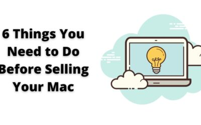 6 Things You Need to Do Before Selling Your Mac